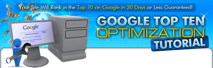 Google Top Ten Optimization